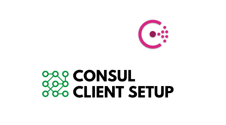 How to Setup and Configure Consul Agent On Client Mode