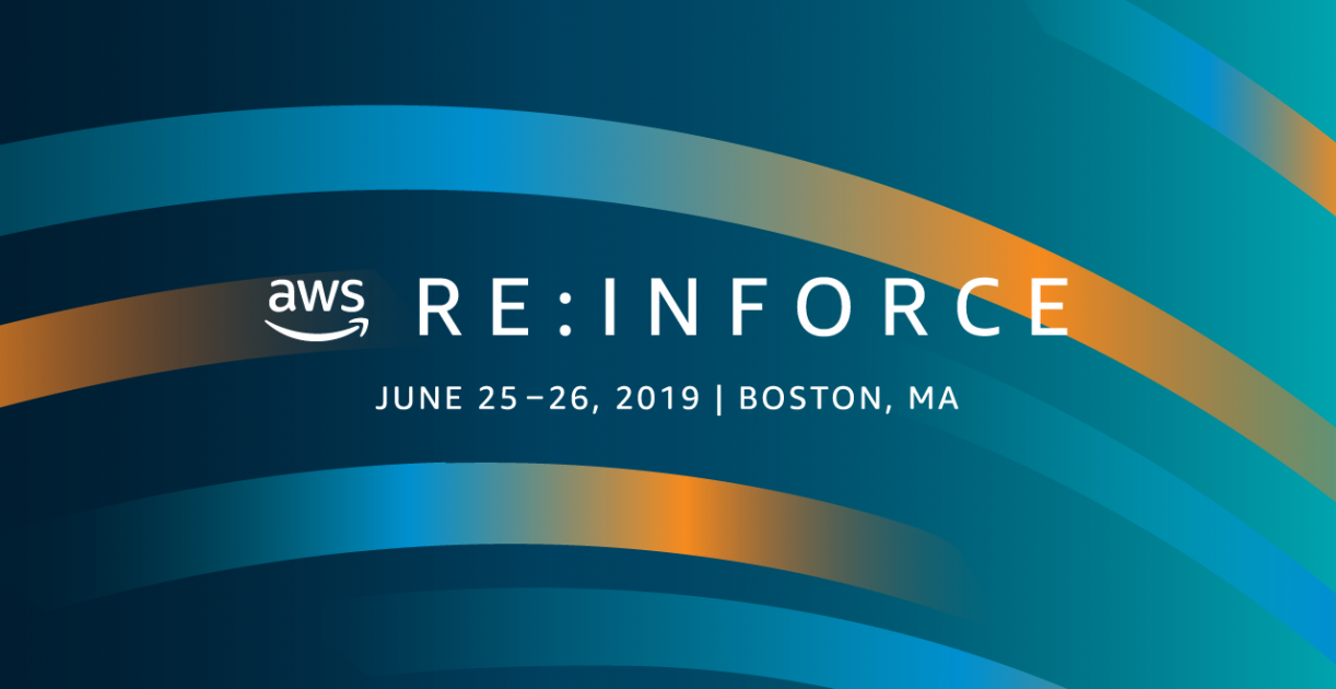 AWS re:Inforce 2019 – Security, Identity, and Compliance