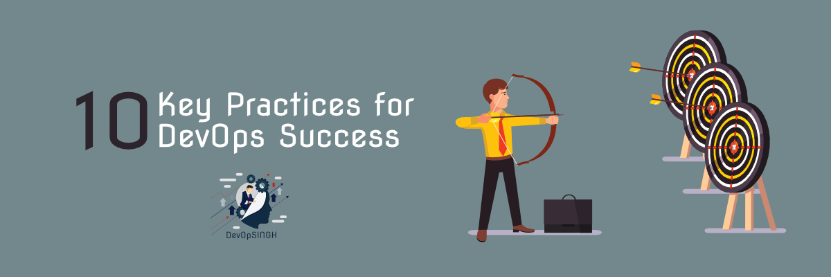10 Key Practices for DevOps Success