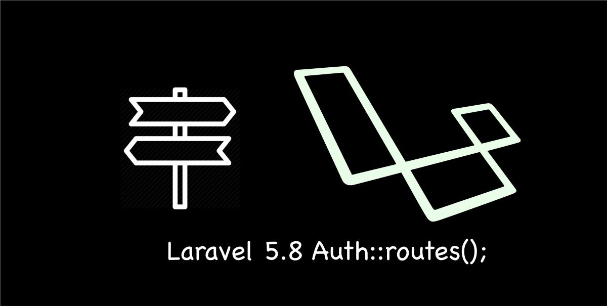 LaraChat Articles - Laravel Auth::routes() Email