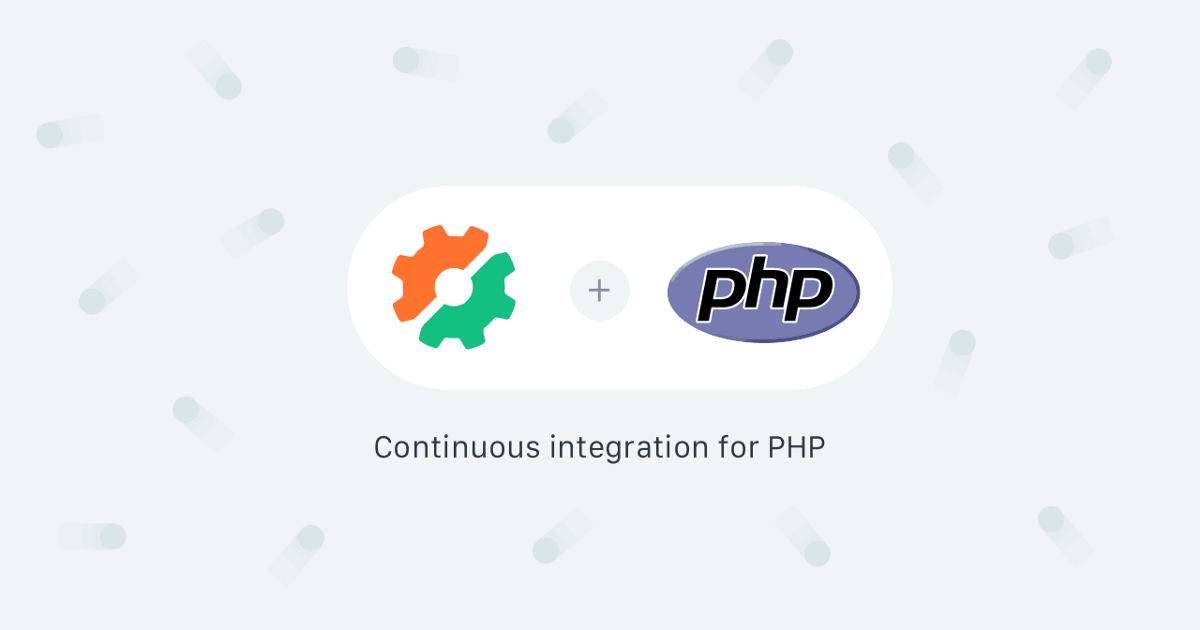 7 Continuous Integration Tools for PHP Laravel Developers