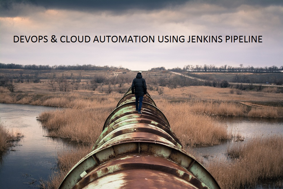 DevOps & Cloud Automation using Jenkins Pipeline