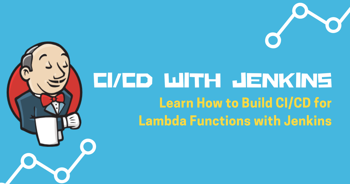 CD for Lambda Functions with Jenkins – A Cloud Guru
