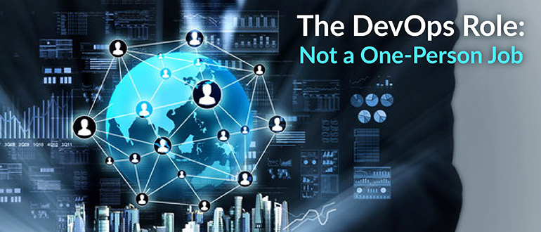 The DevOps Role: Not a One-Person Job